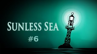 Sunless Sea (Ep. 6 - The Grand Geode, and Goodbye Shady Cook)