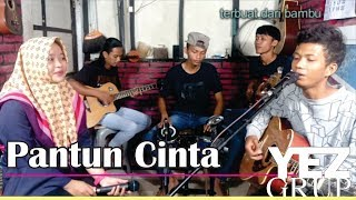 Download PANTUN CINTA - H. RHOMA IRAMA (Cover by YEZ Grup) Mp3