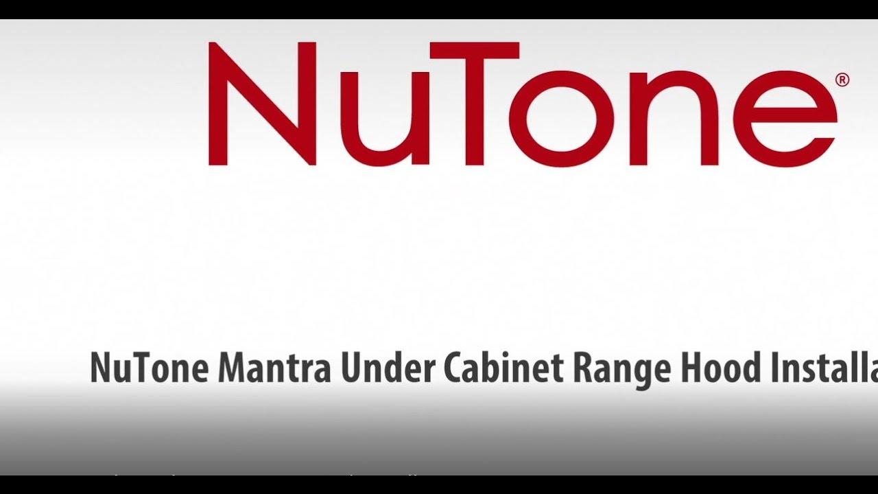 NuTone Mantra Under Cabinet Range Hood Installation
