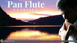 Pan Flute Classics - Constantin Moscovici