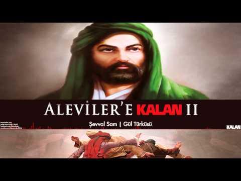 Şevval Sam - Gül Türküsü [ Aleviler'e Kalan II © 2015 Kalan Müzik ]