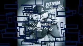 """2 Chainz """"Dope Peddler"""" ChipMunk Version w/Lyrics (Explicit)"""