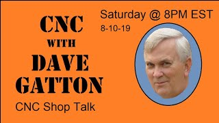 CNC With Dave Gatton