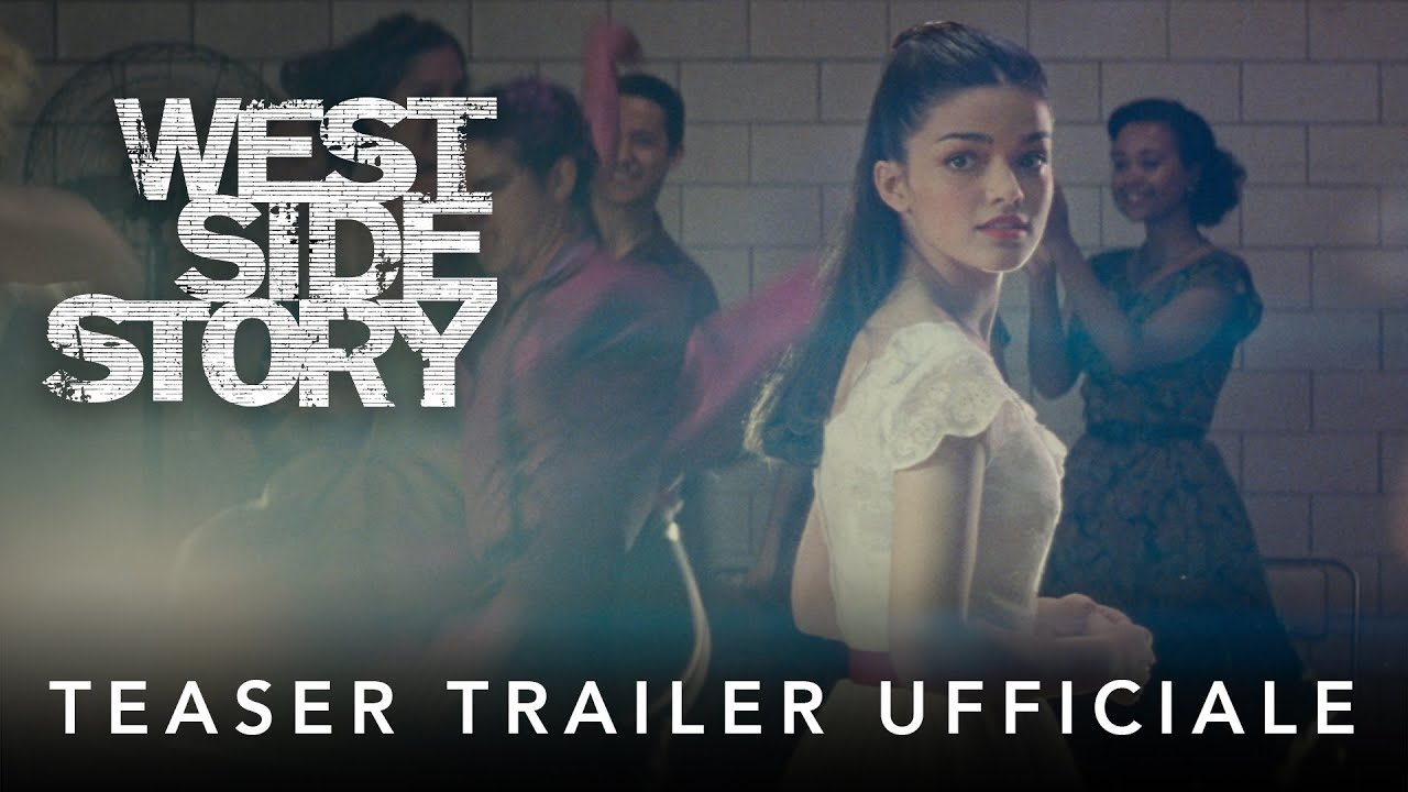 West Side Story   Teaser Trailer Ufficiale