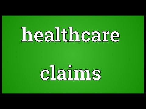 Healthcare claims Meaning