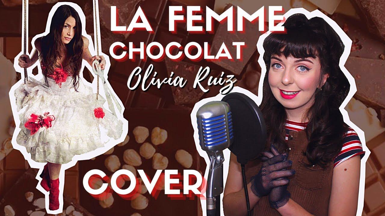 Olivia Ruiz ll La Femme Chocolat 🍫 ll COVER ✨