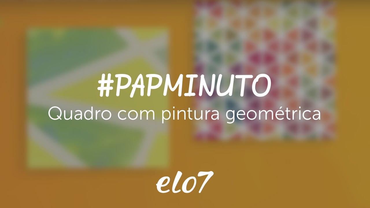 7912b713db papminuto - Quadro com pintura geométrica - YouTube