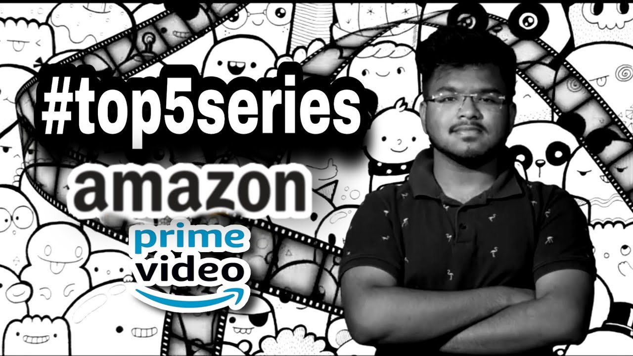 Top 5 Best Series On AMAZON PRIME || #top5series ||#Ep3 ||2020