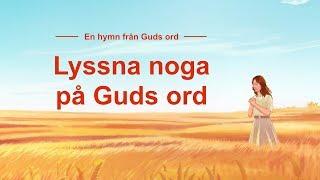 Kristen musik - Lyssna noga på Guds ord (textvideo)