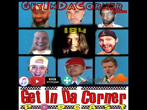 We are a Functional Dysfunctional Family - Get In Da Corner podcast 184 (made with Spreaker)