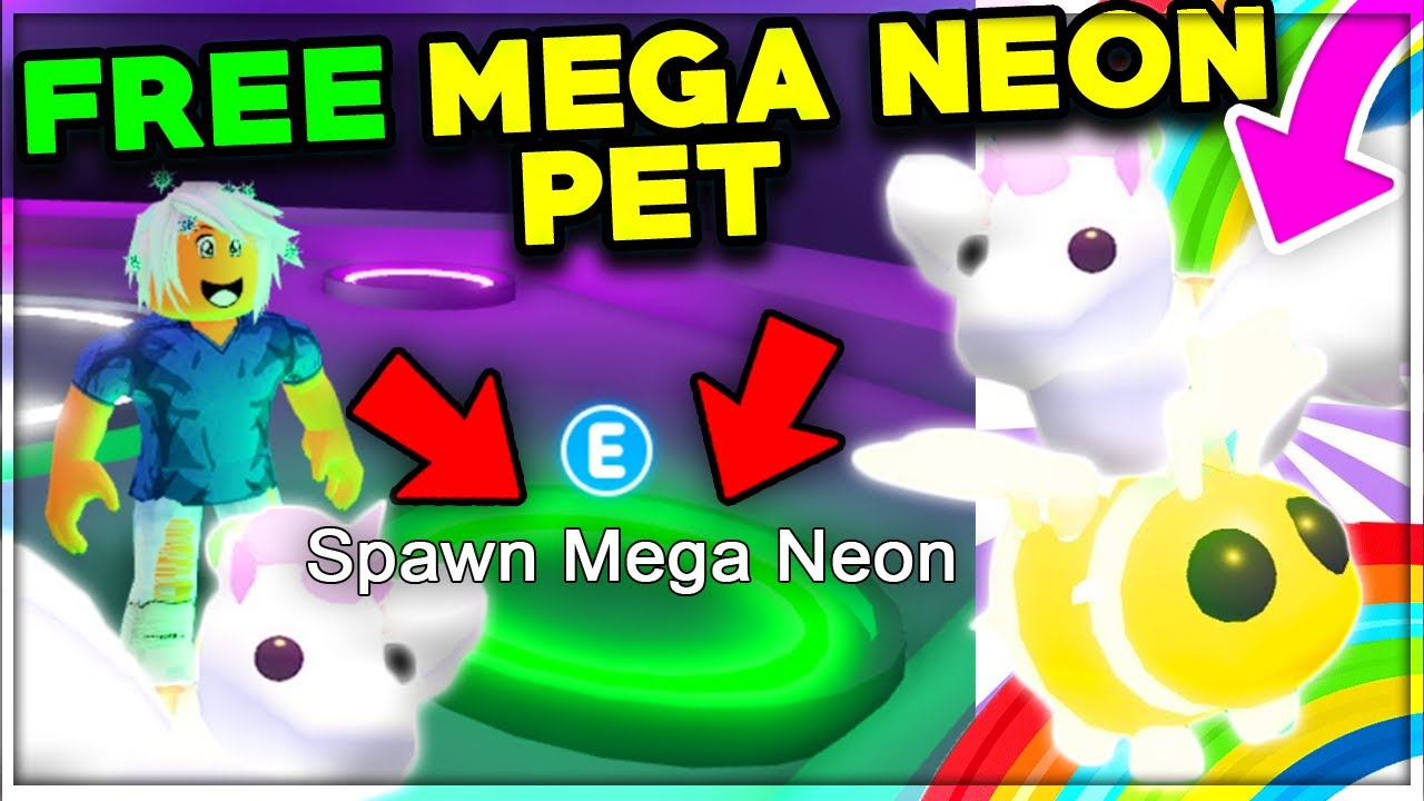 Spawn Any Pet Into A Mega Neon For Free Roblox Adopt Me Update Youtube