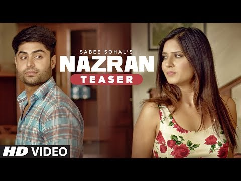 Nazran: Sabee Sohal (Song Teaser) | Latest Punjabi Songs 2017