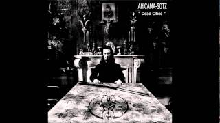 Ah Cama-Sotz - Ganzir (Black Earth Version)