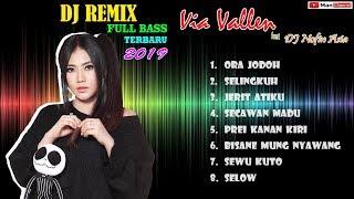 Download lagu DJ Remix Full Bass Terbaru 2019 | Via Vallen feat DJ Nofin Asia