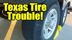 Texas Tire Trouble - Ep. 29