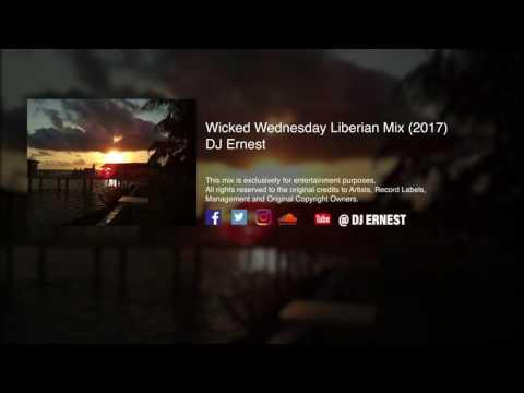 Wicked Wednesday LIB Mix 2017 - DJ Ernest