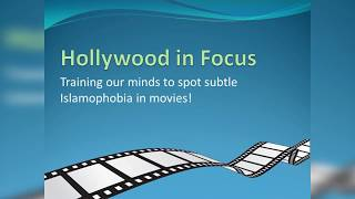 Hollywood in Focus - Islamophobia in movies Lecture