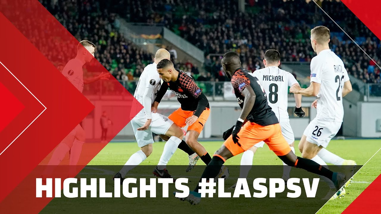 HIGHLIGHTS | LASK – PSV