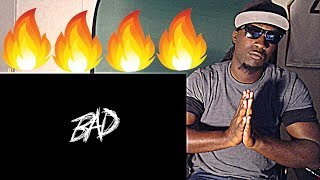 XXXTENTACION - BAD (Audio) REACTION