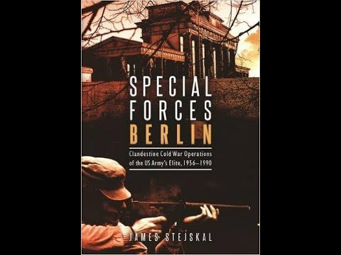 U.S. Special Forces in Cold War Berlin Preview