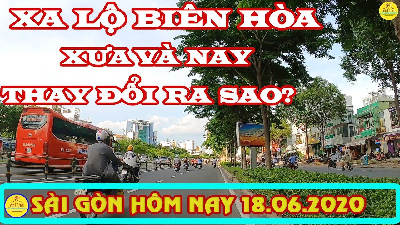 XA LỘ BIÊN HÒA (Xa Lộ Hà Nội) Sài Gòn xưa và nay thay đổi ra sao? ✔️Sài Gòn hôm nay 18.6.20
