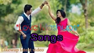 2018 Bollywood Love Mashup Song by Likewap latest video  Likewap in