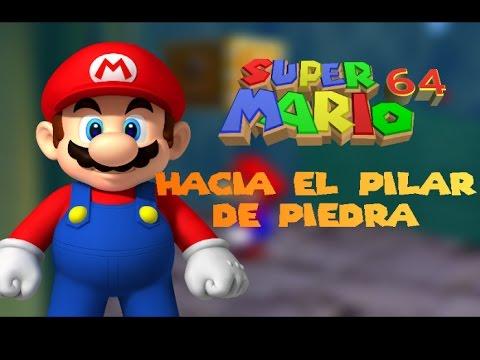 Super Mario 64: Hacia el pilar de piedra