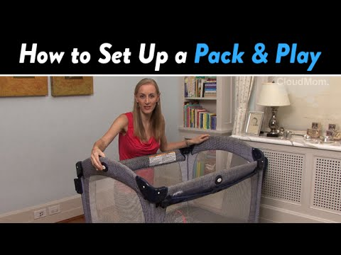 How to Set Up a Pack and Play | CloudMom