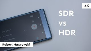 Ekrany HDR vs SDR w smartfonie | Robert Nawrowski
