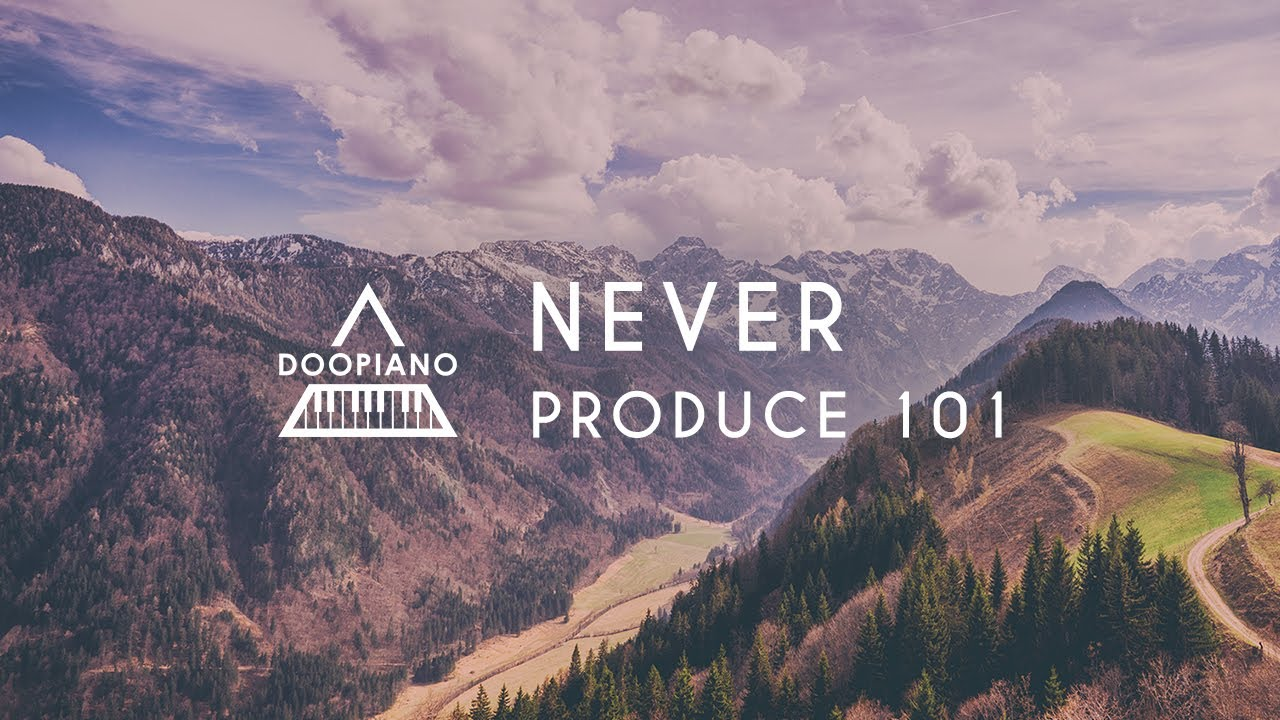 PRODUCE 101 | 국민의 아들 - NEVER (네버) Piano Cover