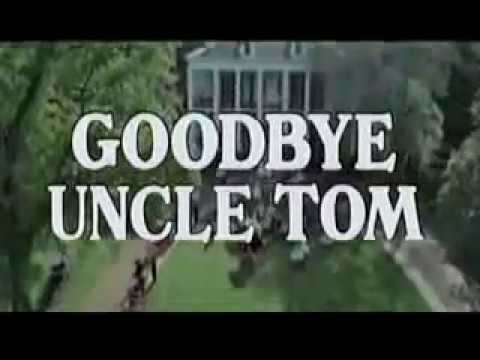DocuDrama: Goodbye Uncle Tom [1971]