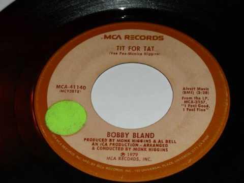 Bobby Bland - Tit For Tat