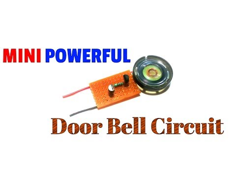 How To Make A Mini Powerful Doorbell Circuit.A Simple Musical Doorbell.Melodious Ringing Bell Sound.