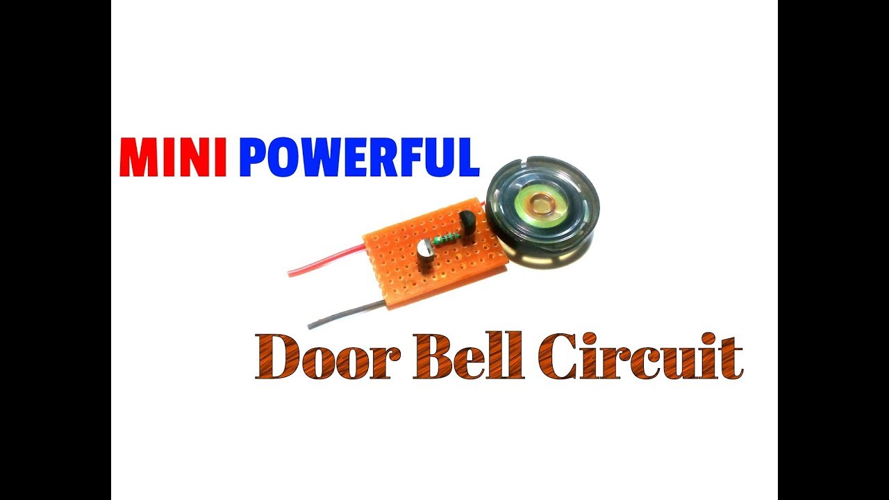 how to make a mini powerful doorbell circuit a simple musical doorbell melodious ringing bell sound  [ 1280 x 720 Pixel ]