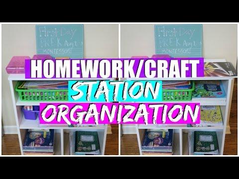 Homework & Craft Station Organization