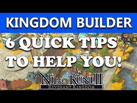 Ni No Kuni 2 Kingdom Builder 6 USEFUL TIPS! (Tutorial Guide)