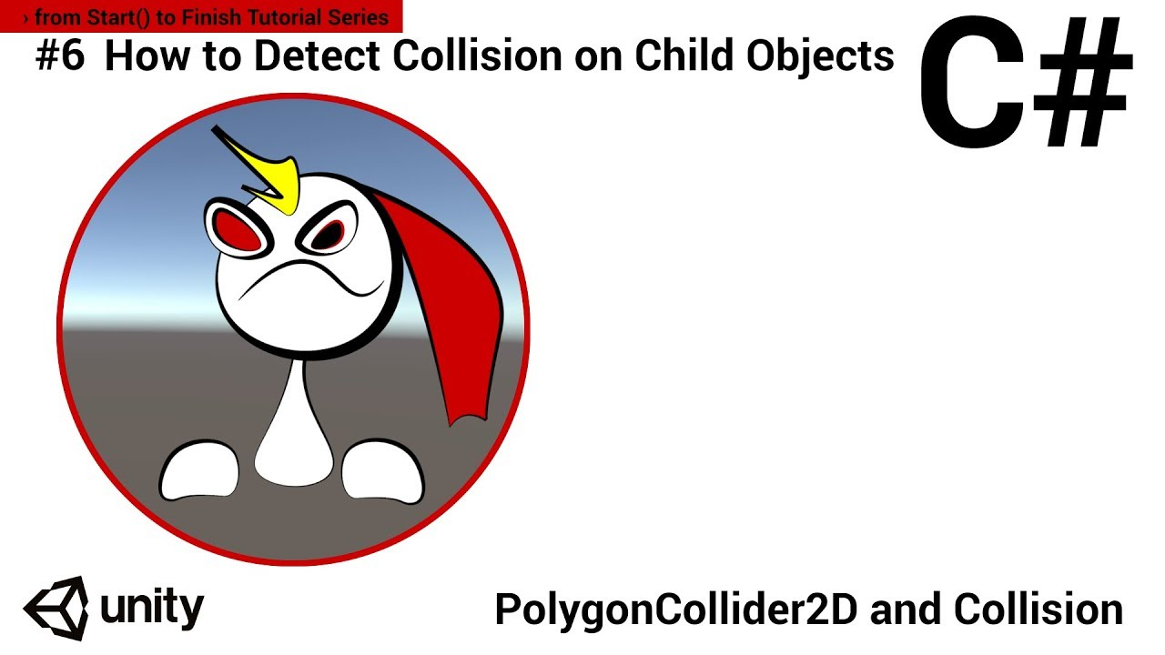 #6 How to Detect 2D Collision on Child Objects | Easy Unity Beginner  Tutorial