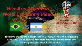 Brazil vs Argentina world cup funny video