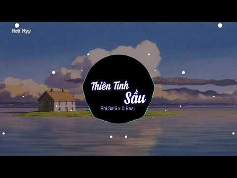 Thiên Tình Sầu   Phi SaiG x D Real - Nhạc Hot Tiktok 2021