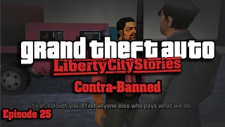 Grand Theft Auto: Liberty City Stories - Episode 25 – Contra-Banned