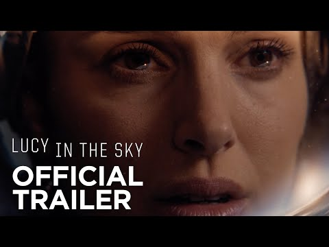 LUCY IN THE SKY | Official Trailer | FOX Searchlight