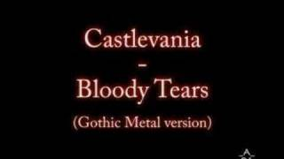 Castlevania - Bloody Tears (gothic metal version)
