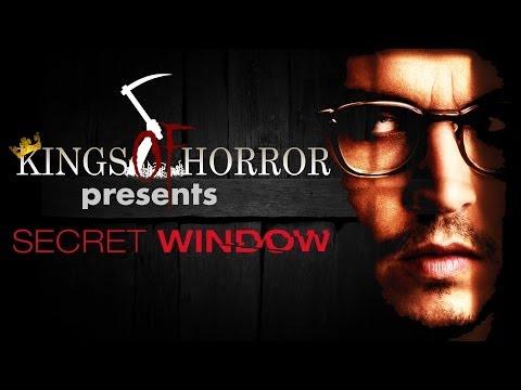 Kings of Horror Ep. 27 - SECRET WINDOW (2004)