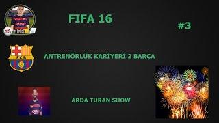 FIFA 16 antrenörlük kariyeri 2 #3 Arda Turan show