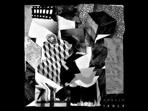 """PUBLIC - """"Isole"""" (FULL ALBUM)"""