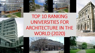 Top 10 Ranking Universities for Architecture (2020)