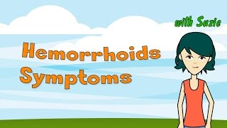 Hemorrhoids Symptoms - How to Tell If You Are Suffering From Hemorrhoids