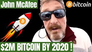 John McAfee: $2 MILLION BITCOIN PRICE BY END OF 2020!!! | 5 Reasons Why!
