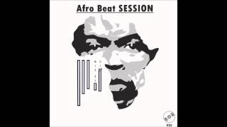 afrobeat session 10 dj wbwilliambento