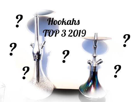 Best shisha/hookah models TOP 3 2019